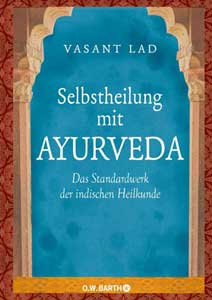 Selbstheilung mit Ayurveda - Ayurveda Ernährung