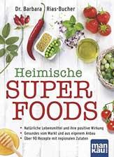 Heimische Superfoods: Natürliche Lebensmittel und ihre positive Wirkung - Ballaststoffreiche Ernährung