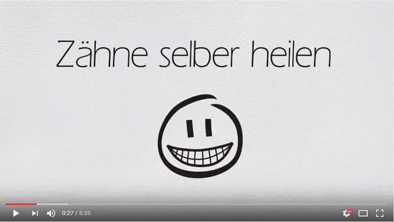 """Das Video zum """"Zähne selber heilen"""" – Beitrag"""
